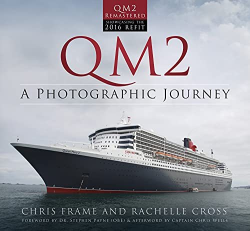 QM2: A Photographic Journey from The History Press