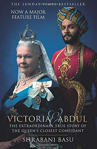 Victoria & Abdul (film tie-in): The Extraordinary True Story of the Queen's Closest Confidant from The History Press