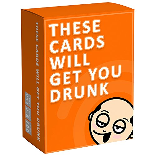 These Cards Will Get You Drunk - Fun Adult Drinking Game For Parties from These Cards Will Get You Drunk