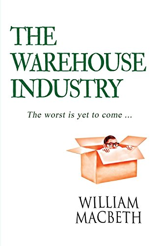 The Warehouse Industry from Thistle Publishing