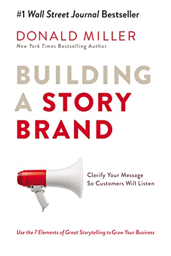 Building a StoryBrand from Thomas Nelson