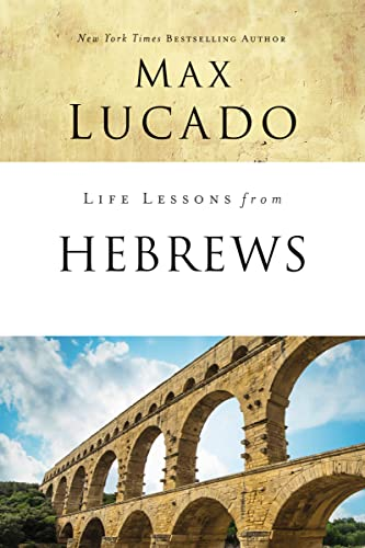 Life Lessons from Hebrews: The Incomparable Christ from Thomas Nelson