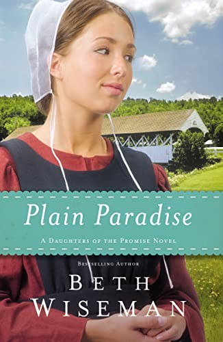 Plain Paradise: 4 (A Daughters of the Promise Novel) from Thomas Nelson