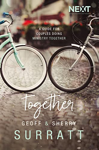 Together: A Guide for Couples Doing Ministry Together from Thomas Nelson