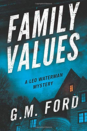Family Values (A Leo Waterman Mystery) from Thomas & Mercer