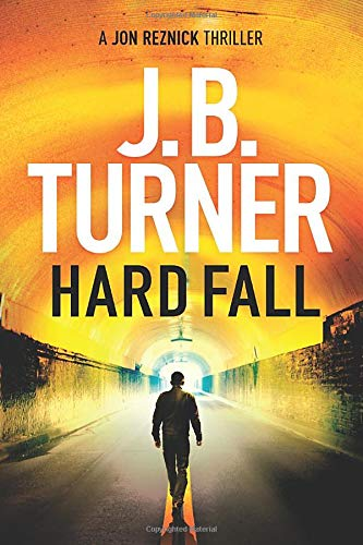 Hard Fall (A Jon Reznick Thriller) from Thomas & Mercer