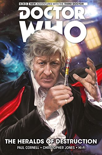 Doctor Who: The Third Doctor Vol 1 - Heralds of Destruction (Dr Who Third Doctor): Volume 1 from Titan Comics
