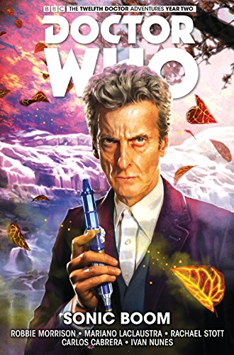 Doctor Who: The Twelfth Doctor: Sonic Boom Volume 6 from Titan Comics