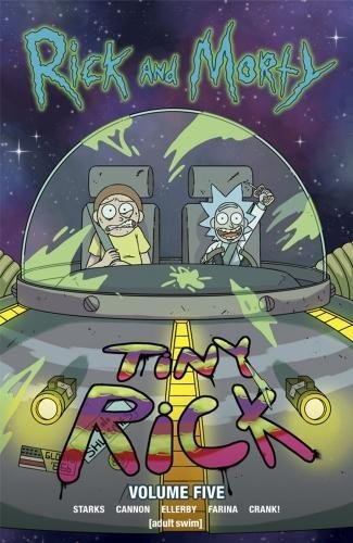 Rick and Morty Vol 5 - Tiny Rick from Titan Comics
