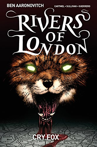 Rivers of London Volume 5: Cry Fox from Titan Comics