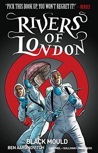 Rivers of London Volume 3: Black Mould from Titan Comics