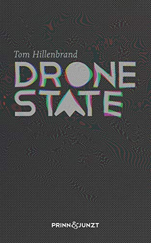 Drone State from Tom Hillenbrand