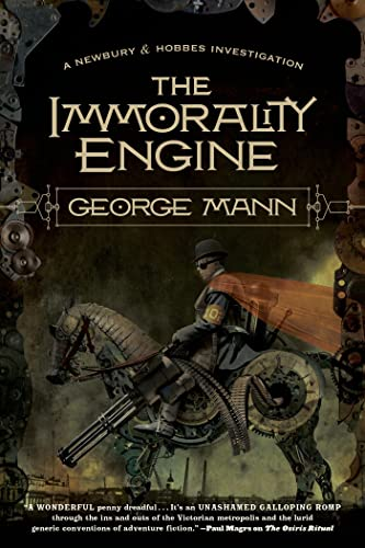 The Immorality Engine: A Newbury & Hobbes Investigation: 3 from St. Martin's Press