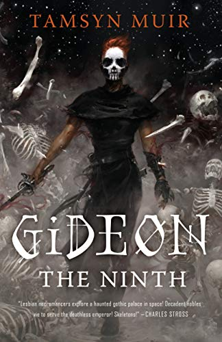 Gideon the Ninth (The Locked Tomb Trilogy) from Tor.com