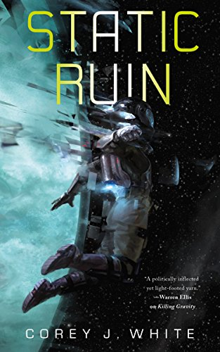 Static Ruin (Voidwitch Saga, 3) from St. Martin's Press