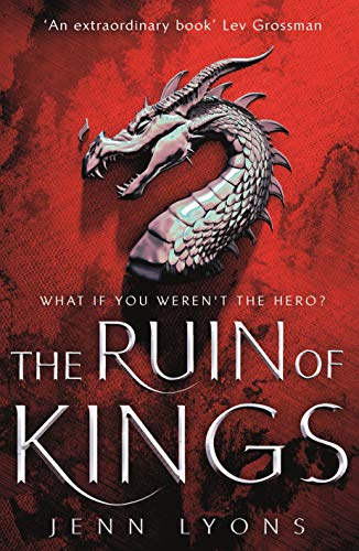 The Ruin of Kings (A Chorus of Dragons) from Tor