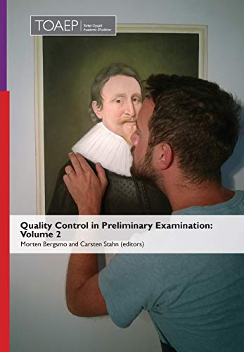 Quality Control in Preliminary Examination: Volume 2 from Torkel Opsahl Academic EPublisher