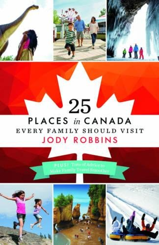 25 Places in Canada Every Family Should Visit from KLO80