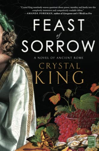 Feast of Sorrow: A Novel of Ancient Rome from Atria Books