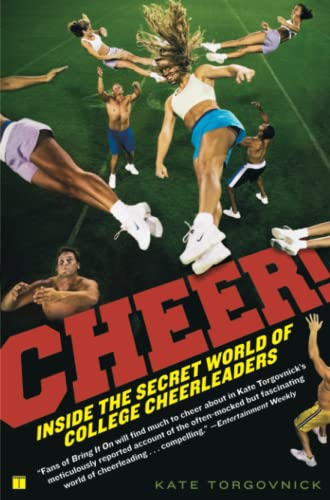 Cheer!: Inside The Secret World Of College Cheerleaders from Gallery Books