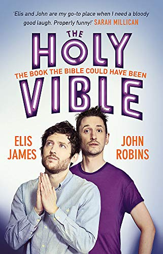 Elis and John Present the Holy Vible: The Book The Bible Could Have Been from Trapeze