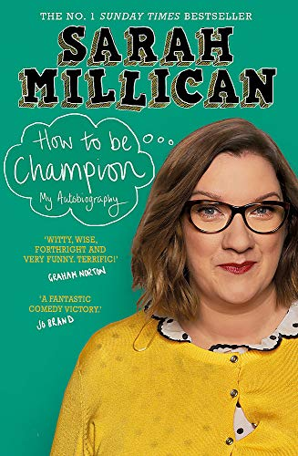 How to be Champion: The No.1 Sunday Times Bestselling Autobiography from Trapeze