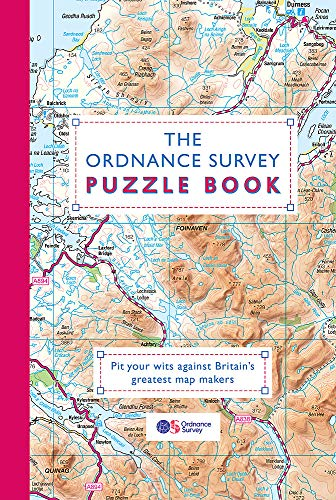 The Ordnance Survey Puzzle Book: Pit your wits against Britain's greatest map makers (Puzzle Books) from Dr Gareth Moore