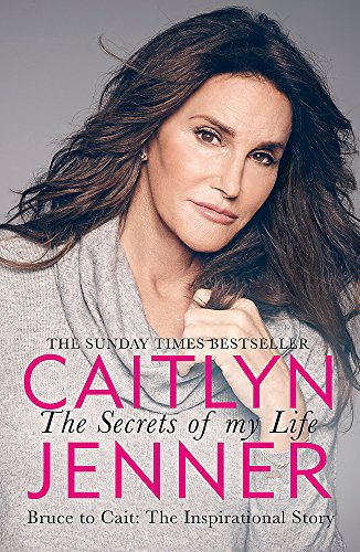 The Secrets of My Life from Caitlyn Jenner