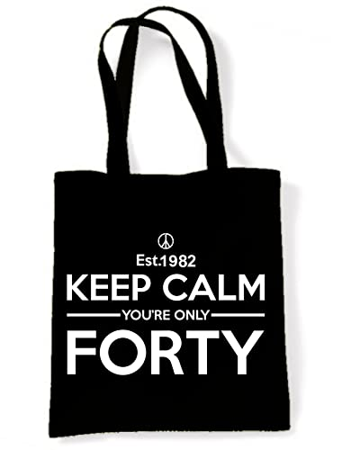 Keep Calm Your Only Forty 40th Birthday Tote - Shoulder Bag (Black) from Tribal T-Shirts