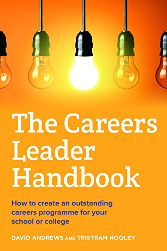 The Careers Leader Handbook: How to create an outstanding careers programme for your school or college from Trotman Publishing