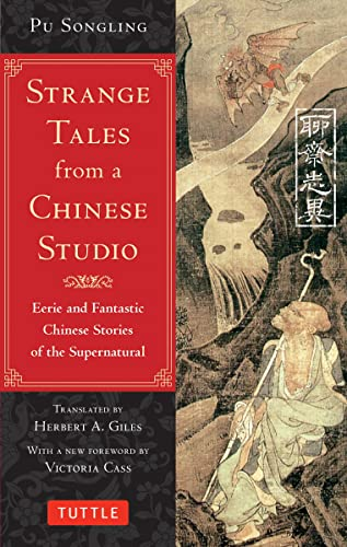 Strange Tales from a Chinese Studio: Eerie and Fantastic Chinese Stories of the Supernatural from Tuttle Publishing
