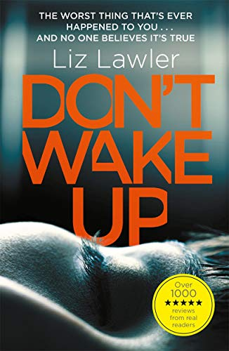 Don't Wake Up: The most gripping first chapter you will ever read! from Liz Lawler