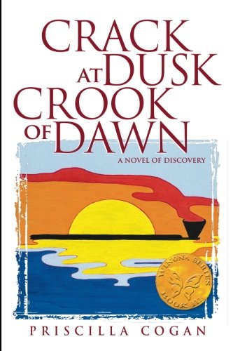 Crack At Dusk: Crook Of Dawn: A Novel of Discovery: Volume 3 (The Winona Series) from Two Canoes Press