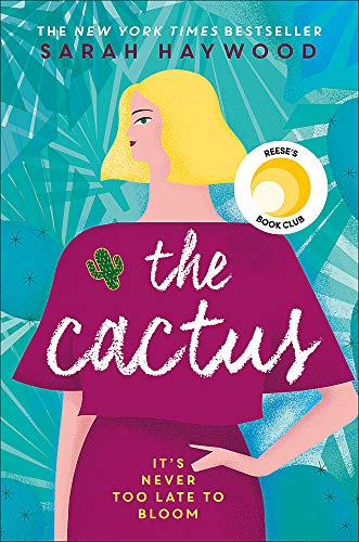 The Cactus: a Richard & Judy Autumn Book Club read 2018 from Two Roads