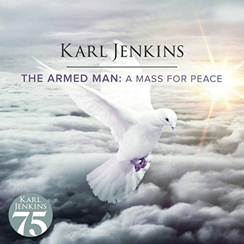 The Armed Man: A Mass For Peace from UNIVERSAL CLASSIC (A