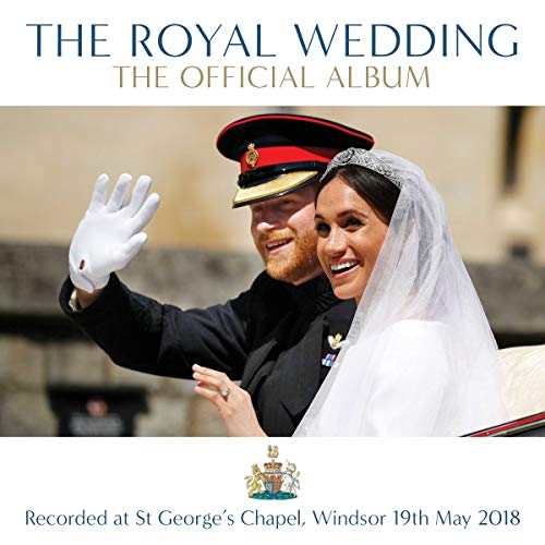 The Royal Wedding - The Official Album from UNIVERSAL CLASSIC (A