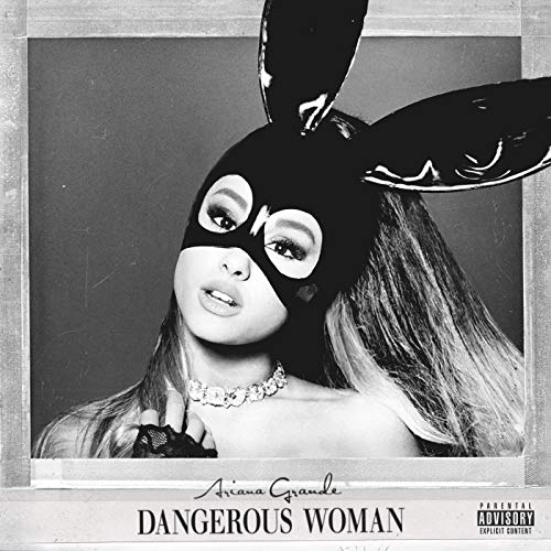 Dangerous Woman from UNIVERSAL INT. MUSIC