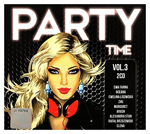 Adi Kowalski / Alex Price / Alexandra Stan: Party Time Vol. 3 (digipack) [2CD] from Universal Music