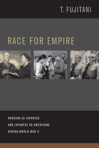 Race for Empire: Koreans as Japanese and Japanese as Americans During World War II (Asia Pacific Modern) from University of California Press