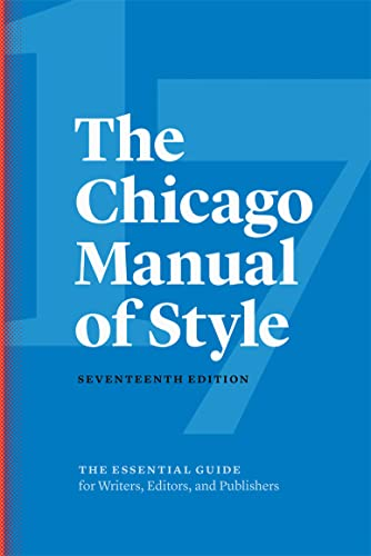 The Chicago Manual of Style, 17th Edition from University of Chicago Press