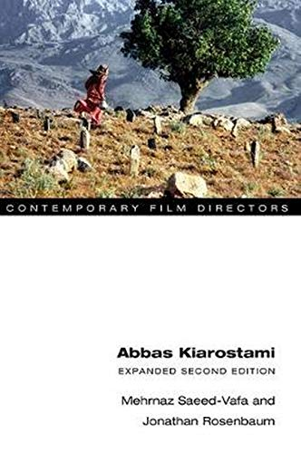 Abbas Kiarostami: Expanded Second Edition (Contemporary Film Directors) from University of Illinois Press