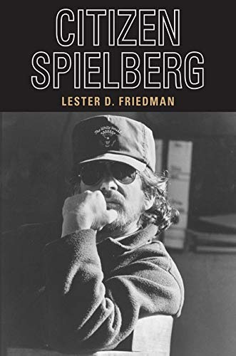 Citizen Spielberg from University of Illinois Press