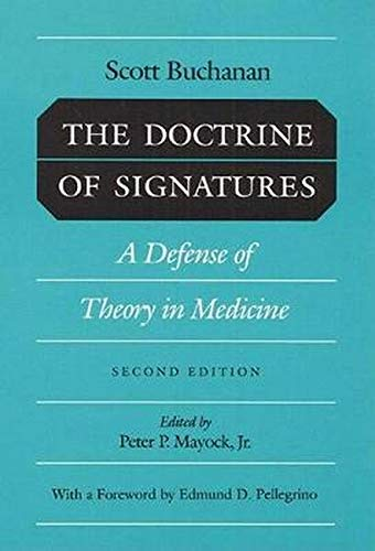 The Doctrine of Signatures: A Defense of Theory in Medicine from University of Illinois Press