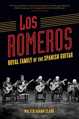 Los Romeros: Royal Family of the Spanish Guitar (Music in American Life) from University of Illinois Press