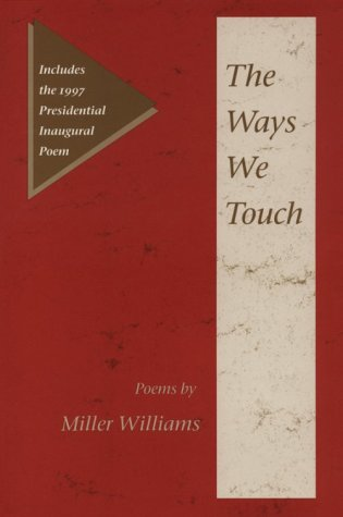 The Ways We Touch: Poems (Illinois Poetry (Hardcover)) from University of Illinois Press