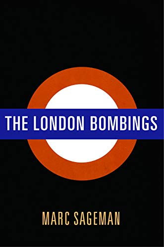 The London Bombings from University of Pennsylvania Press, Inc.