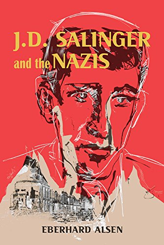 J. D. Salinger and the Nazis from The University of Wisconsin Press