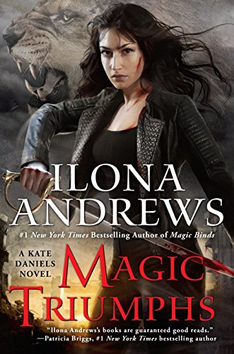 Magic Triumphs A Kate Daniels Novel from Unknown