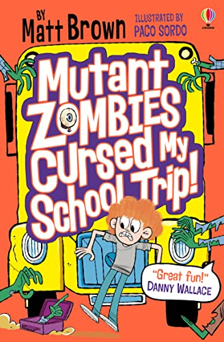 Mutant Zombies Cursed My School Trip: As featured on BBC Radio 4 (Dreary Inkling School) from Usborne Publishing Ltd