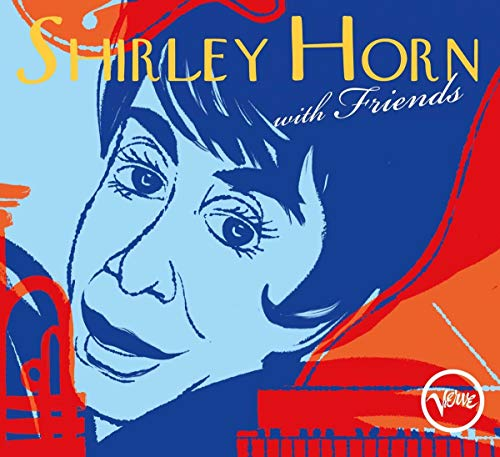 Shirley Horn With Friends from VERVE